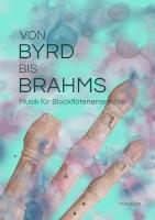 Von Byrd bis Brahms