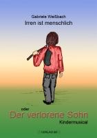 Musical: Irren ist menschlich - der verlorene Sohn (Songbook)