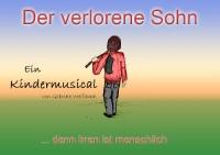 Musical: Irren ist menschlich - der verlorene Sohn (Werbeplakat)